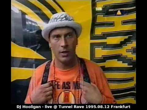 DJ Hooligan - live @ Tunnel Rave 1995.08.12 Frankfurt