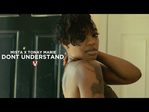 Mi5ta ft. Tonay Marie - Dont Understand (Official Video)(4k)