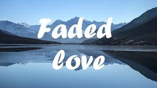 Leony - Faded love (lyrics)