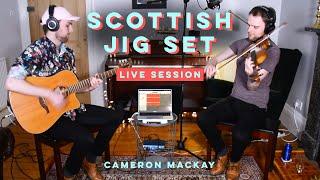Scottish Fiddle Jig Set - Cameron Mackay (Live Session)