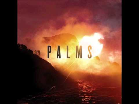 Palms - Full Album (2013)
