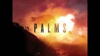 Palms - Full Album (2013)