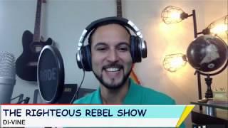 Di-Vine   The Righteous Rebel Show   Radio UNT