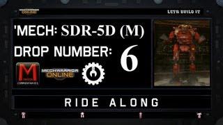 MWO Ride Along: SDR-5D (M) Drop 6