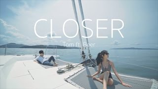 Closer -  The Chainsmokers ft. Halsey [Tom ft. Beer Cover] thumbnail