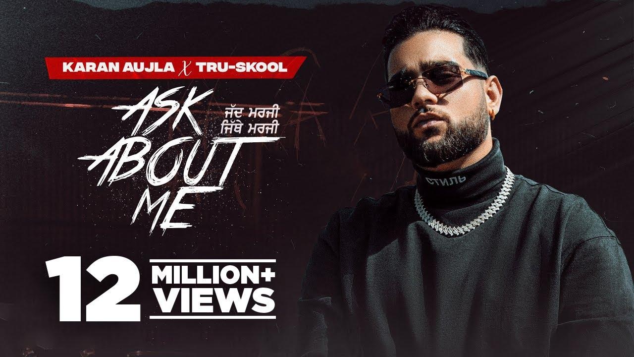 Download KARAN AUJLA : ASK ABOUT ME | Tru-Skool | BTFU | Latest Punjabi Songs 2021 | New Punjabi Songs 2021