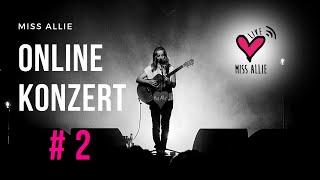 Miss Allie - ONLINE LIVE KONZERT #2