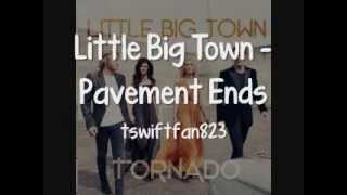 Download Little Big Town - Pavement Ends [Lyrics On Screen] MP3 song and Music Video