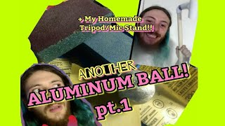 ANOTHER Aluminum Foil Ball Attempt Pt.1 (+My homemade Tripod/Mic Stand)