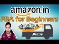 Amazon FBA for Beginners | Step by Step Amazon India FBA  Benefits And Drawbacks in Hindi