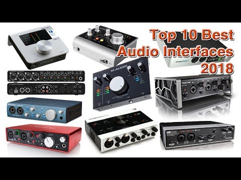 Top 10 Best Audio Interfaces 2018
