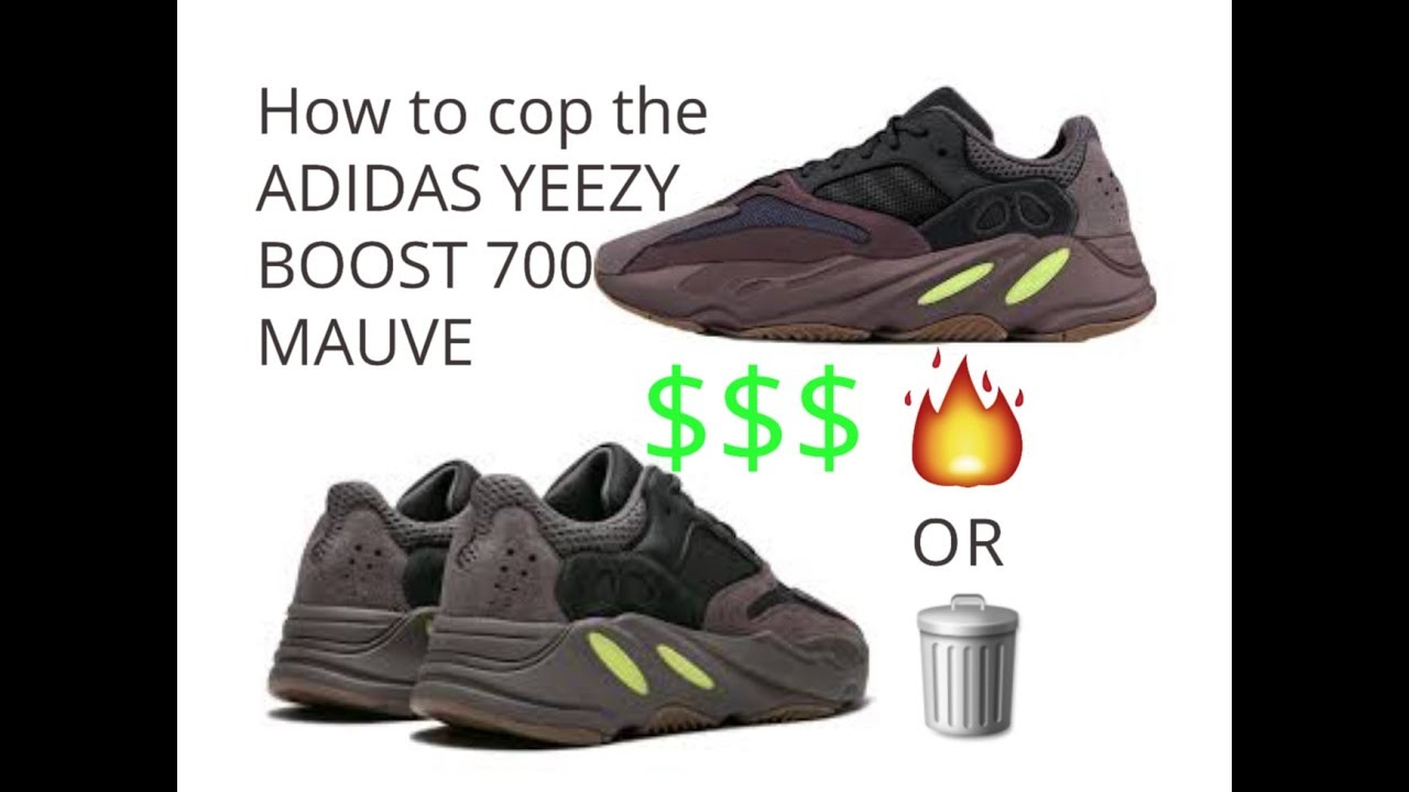 HOW TO COP THE ADIDAS YEEZY BOOST 700 MAUVE - YouTube 1459f4001