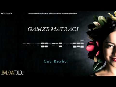 Gamze Matracı - Çou Rexho [ Balkantoloji © 2016 Kalan Müzik ]