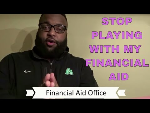 DEALING WITH THE FINANCIAL AID OFFICE