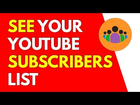 How To See Your Subscribers On YouTube | See Your Public Subscribers List On YouTube (2018)