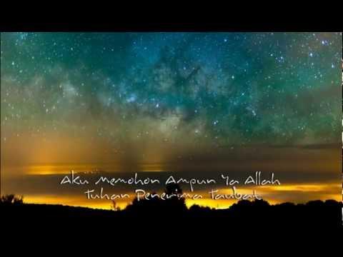 Astaghfirullah Rabbal Baroya ( Istighfar Taubat - Munif Hijjaz )