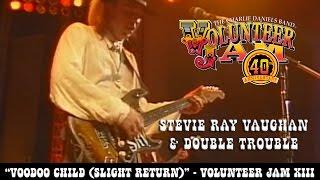 Stevie Ray Vaughan - Voodoo Child (Slight Return) - Volunteer Jam XIII