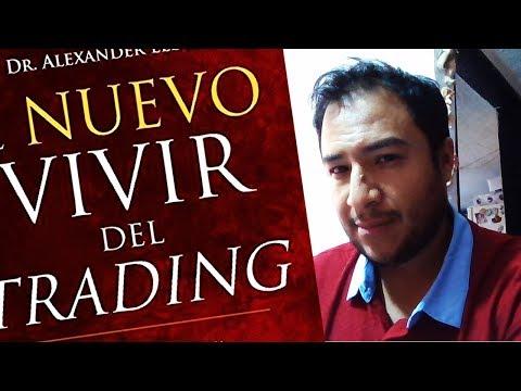 """platiquemos-del-libro-de-""""alexander-elder-""""el-nuevo-vivir-del-trading""""-(mi-resumen)"""