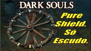DARK SOULS. Pure Shield. Artorias Batalha Mais Emocionante.