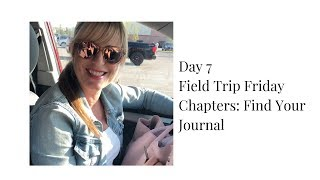 Day 7 Field Trip Friday: Find Your Journal at Chapters
