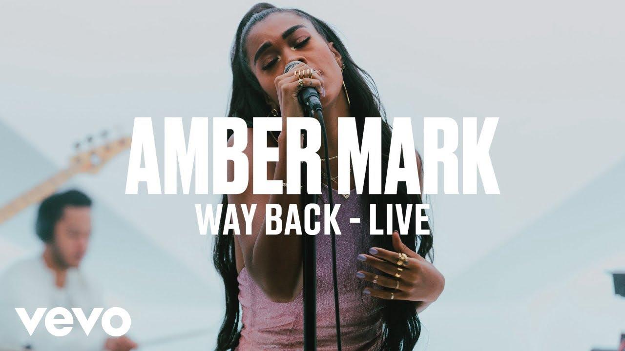 Amber Mark — Way Back (Live) | Vevo DSCVR ARTISTS TO WATCH 2019