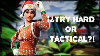 Mejores Jugadas | FORTNITE  | ¡¿Try Hard or Tactical?!