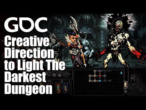 A Torch in the Dark: Using Creative Direction to Light The Darkest Dungeon