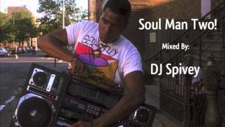 """Soul Man Two"" (A Nu Disco, Rare Groove Mix) by DJ Spivey"