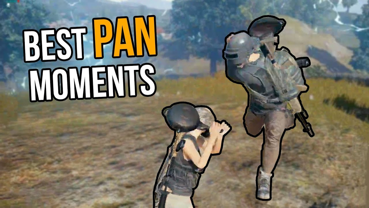 Pubg Best Pan Moments Youtube