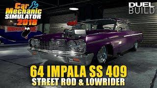 Car Mechanic Simulator 2018 | Part 3 | 64 Impala SS 409 Lowrider & Street Rod Duel Build