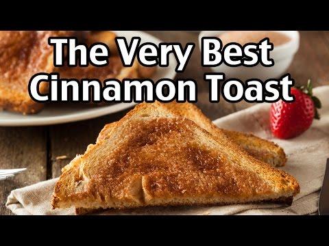 The Very Best Cinnamon Toast