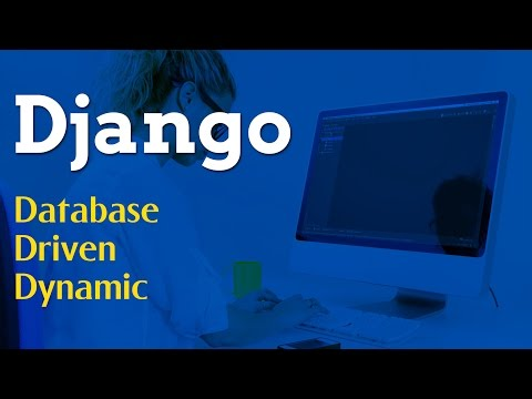 Django - Database Driven Dynamic | Projects in Django | Python Django Tutorial