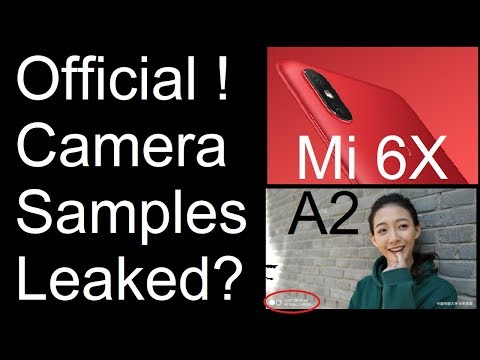 Xiaomi Mi 6X / A2 Camera Samples Leaked Officially