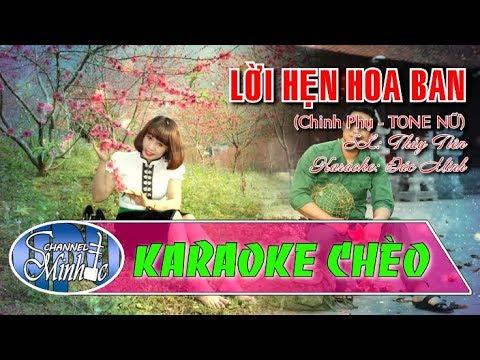 Karaoke Chèo Lời hẹn hoa ban tone nữ