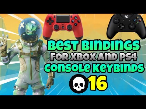 BEST Key Binds For Fortnite Console And Controller Players!//Fortnite Xbox And PS4 Settings