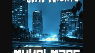 Mykel Mars - L. A. Nights (Chillout Version)