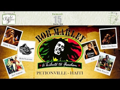 BOB MARLEY - A TRIBUTE TO FREEDOM - CAFE ORGANIC - HAITI
