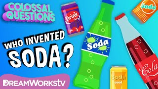 Who Invented Soda? | COLOSSAL QUESTIONS