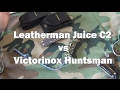 Leatherman Juice vs Victorinox Huntsman - For the Prepared Among Us