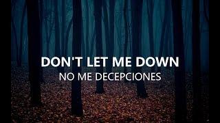 Letra de la cancion don t let me down