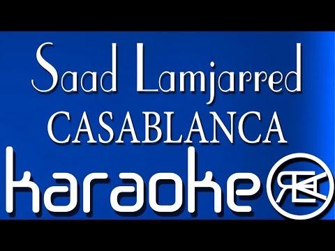 Saad Lamjarred - CASABLANCA | Karaoké Lyrics سعد لمجرد