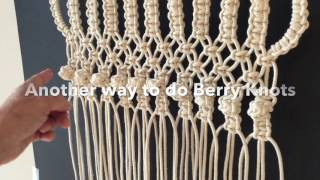 How to do macrame knots - Two ways to make the BERRY KNOT