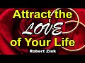 Attract the Love of Your Life
