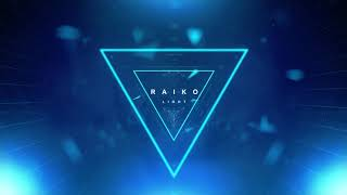 Raiko - Light