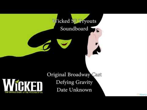 Wicked SF Tryouts - Defying Gravity Soundboard