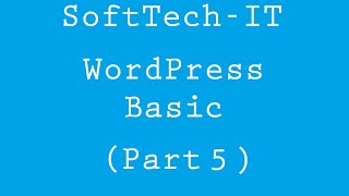 Basic WordPress - Part 5 ( Dashboard Introduction - Part 1 )