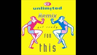 "2 Unlimited ""Get ready for this Remix"" Ft. #Pimwipwap"