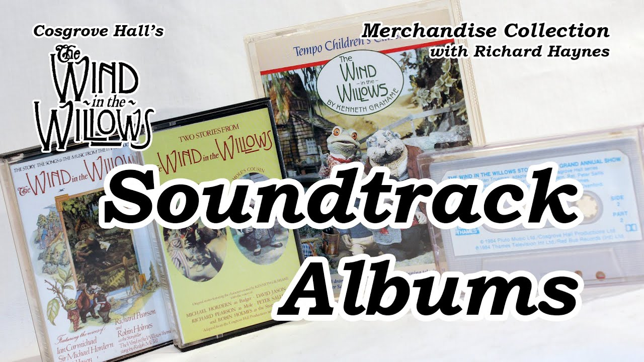 Soundtrack Albums (Merchandise of Cosgrove Hall's 'The Wind in the Willows')