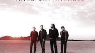 Third Day: For The Rest Of My Life