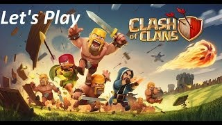 Let´s Play - Clash Of Clans #11 - Nächste Upgrades, neuer Clan